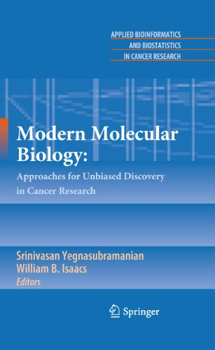 9780387697444: Modern Molecular Biology:: Approaches for Unbiased Discovery in Cancer Research (Applied Bioinformatics and Biostatistics in Cancer Research)