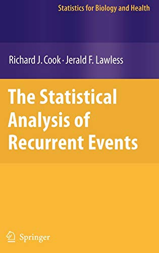 The Statistical Analysis of Recurrent Events (Hardback): Richard J. Cook,