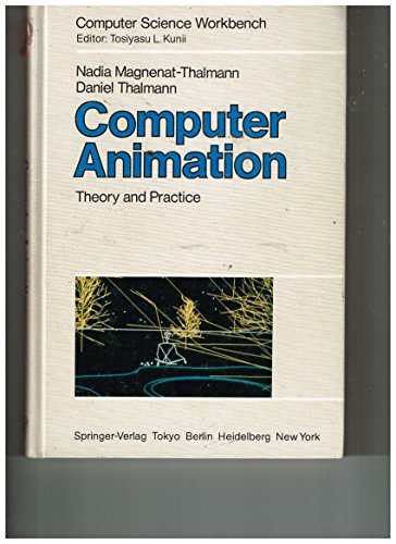 9780387700052: Computer Animation: Theory and Practice (Computer Science Workbench)