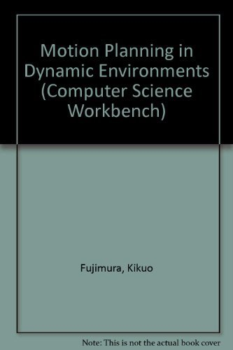 9780387700830: Motion Planning in Dynamic Environments (Computer Science Workbench)