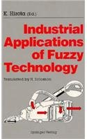 9780387701097: Industrial Applications of Fuzzy Technology