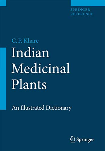 9780387706405: Indian Medicinal Plants: An Illustrated Dictionary