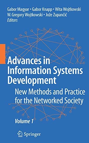 9780387707600: Advances in Information Systems Development: New Methods and Practice for the Networked Society Volume 1: v. 1