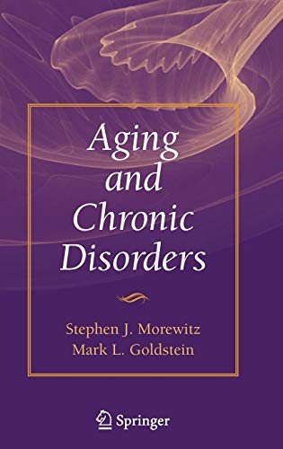 Aging and Chronic Disorders: Stephen J. Morewitz;