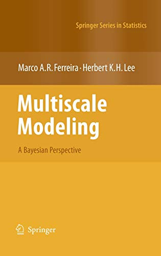 9780387708973: Multiscale Modeling: A Bayesian Perspective (Springer Series in Statistics)