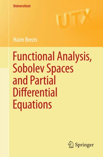 Functional Analysis, Sobolev Spaces and Partial Differential: Haim Brezis
