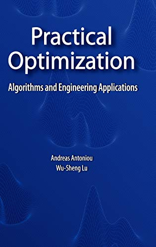9780387711065: Practical Optimization: Algorithms and Engineering Applications