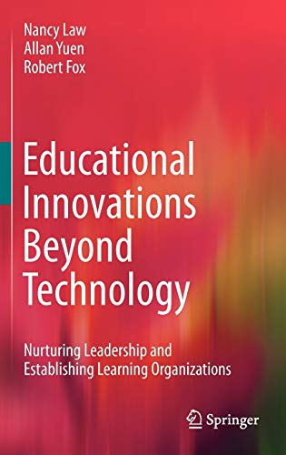 9780387711379: Educational Innovations Beyond Technology: Nurturing Leadership and Establishing Learning Organizations