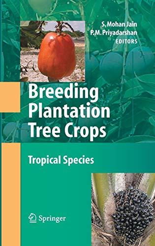 Breeding Plantation Tree Crops: Tropical Species (Hardback)