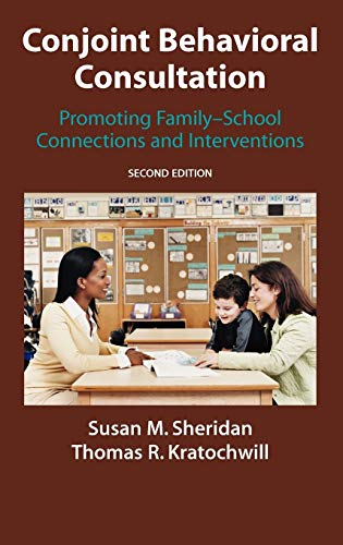 9780387712475: Conjoint Behavioral Consultation: Promoting Family-School Connections and Interventions
