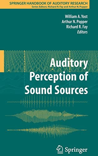 9780387713045: 29: Auditory Perception of Sound Sources (Springer Handbook of Auditory Research)