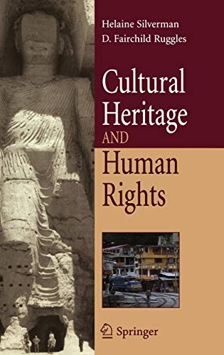 9780387713120: Cultural Heritage and Human Rights (Cultural Heritage in a Globalized World)