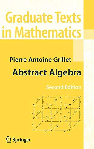 9780387715674: Abstract Algebra (Graduate Texts in Mathematics)