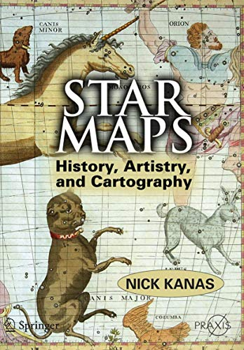 9780387716688: Star Maps: History, Artistry, and Cartography (Springer Praxis Books / Popular Astronomy)
