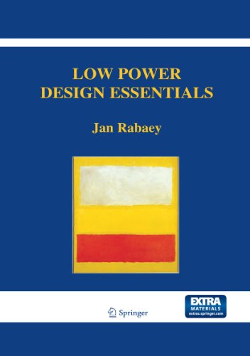9780387717128: Low Power Design Essentials (Integrated Circuits and Systems)