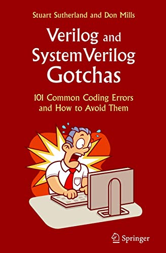 9780387717142: Verilog and SystemVerilog Gotchas: 101 Common Coding Errors and How to Avoid Them