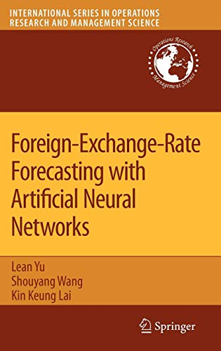 Foreign-Exchange-Rate Forecasting with Artificial Neural Networks: Lean Yu