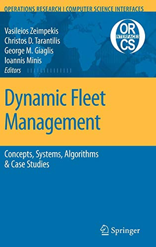 9780387717210: Dynamic Fleet Management: Concepts, Systems, Algorithms & Case Studies (Operations Research/Computer Science Interfaces Series)
