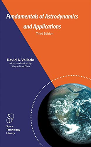 9780387718316: Fundamentals of Astrodynamics and Applications (Space Technology Library)
