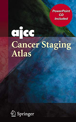 9780387718422: AJCC Cancer Staging Atlas: AJCC Cancer Staging Illustrations in PowerPoint® From the AJCC Cancer Staging Atlas