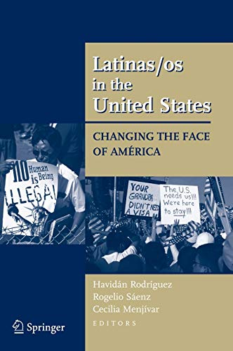 9780387719412: Latinas/os in the United States: Changing the Face of América