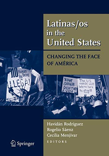 9780387719429: Latinas/os in the United States: Changing the Face of América