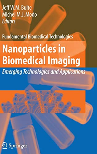 Nanoparticles in Biomedical Imaging: Emerging Technologies and Applications (Hardback)