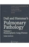Dail and Hammar s Pulmonary Pathology: Non-neoplastic Lung Disease Volume I (Hardback)