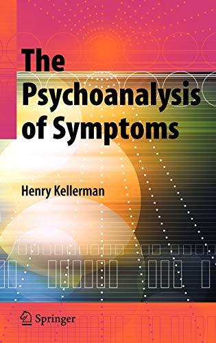 9780387722474: The Psychoanalysis of Symptoms