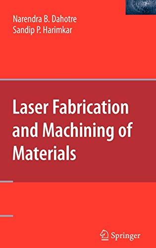 9780387723433: Laser Fabrication and Machining of Materials