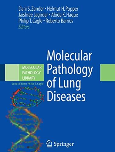 Molecular Pathology Of Lung Diseases (Molecular Pathology Library)