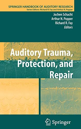 Auditory Trauma, Protection, and Repair (Springer Handbook