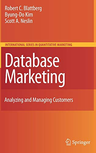 9780387725789: Database Marketing: Analyzing and Managing Customers (International Series in Quantitative Marketing)