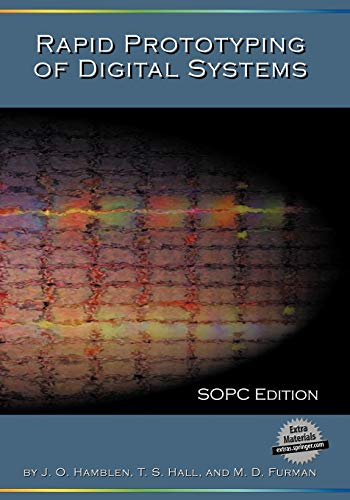 9780387726700: Rapid Prototyping of Digital Systems: Sopc Edition