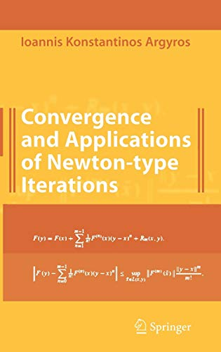9780387727417: Convergence and Applications of Newton-type Iterations
