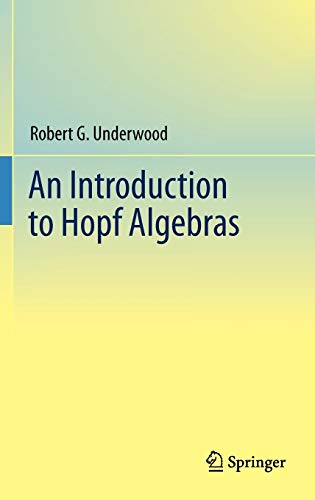 9780387727653: An Introduction to Hopf Algebras