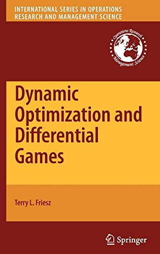 9780387727776: Dynamic Optimization and Differential Games (International Series in Operations Research & Management Science, Vol. 135)