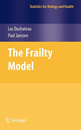 9780387728346: The Frailty Model (Statistics for Biology and Health)