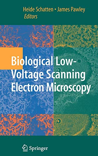 9780387729701: Biological Low-Voltage Scanning Electron Microscopy