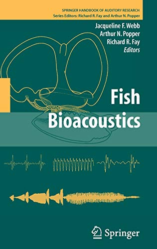 9780387730288: 32: Fish Bioacoustics (Springer Handbook of Auditory Research)