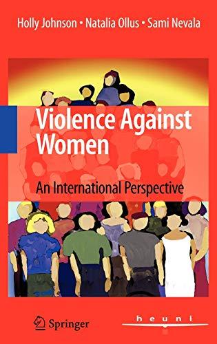 9780387732039: Violence Against Women: An International Perspective