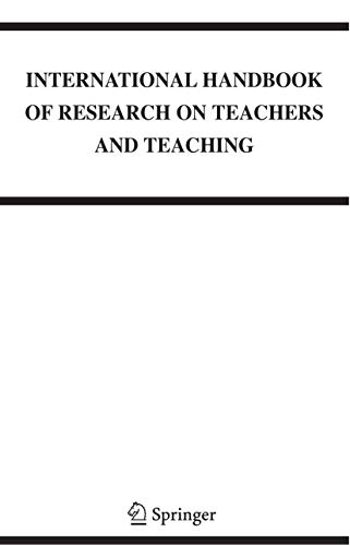 9780387733166: International Handbook of Research on Teachers and Teaching: Preliminary Entry 99 (Springer International Handbooks of Education)