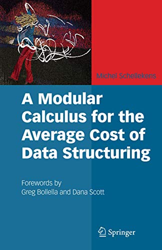 9780387733838: A Modular Calculus for the Average Cost of Data Structuring
