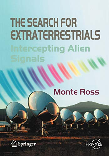 9780387734538: The Search for Extraterrestrials: Intercepting Alien Signals