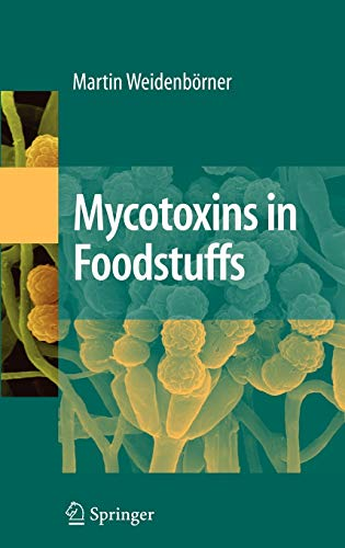 Mycotoxins in Foodstuff: Martin Weidenb�rner