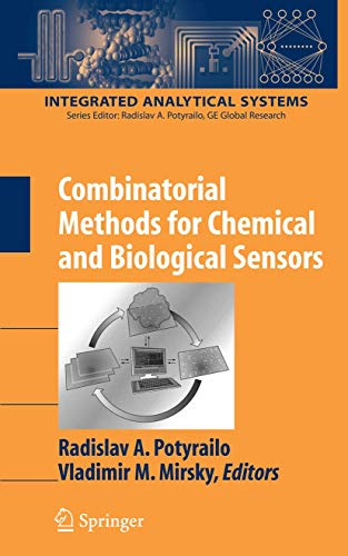 9780387737126: Combinatorial Methods for Chemical and Biological Sensors (Integrated Analytical Systems)