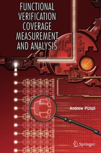 9780387739922: Functional Verification Coverage Measurement and Analysis