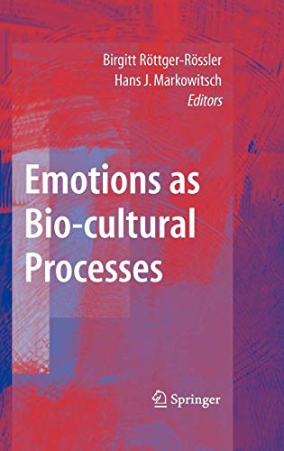 9780387741345: Emotions as Bio-cultural Processes