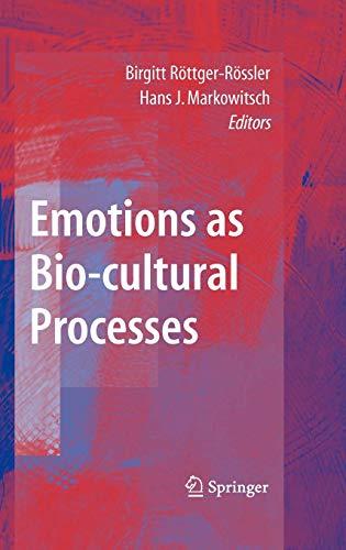 9780387741345: Emotions as Bio-cultural Processes