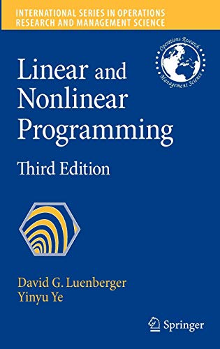 9780387745022: Linear and Nonlinear Programming (International Series in Operations Research & Management Science)